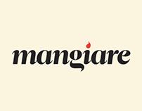 """""""Mangiare"""" Italian Restaurant"""