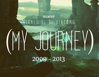 My Journey - 2009-2013