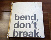 bend, don't break.
