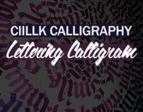 Ciillk Calligraphy Lettering Calligram