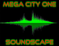 My Soundscape Project - Mega City One