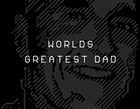 Worlds Greatest Dad!