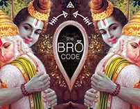 The Bro Code: Ramayan