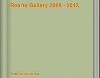 Rearte Gallery 2008 - 2013 catalogue