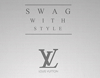 Swag with style LV- personal work