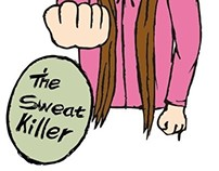 The Sweat Killer