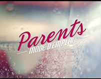 """PARENTS MODE D'EMPLOI"" - MAIN TITLE"