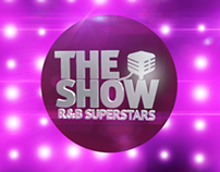 The Show - R&B Superstars video promo