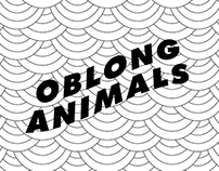 Oblong Animals