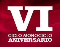 Afiche VI Aniversario Ciclo Monociclo