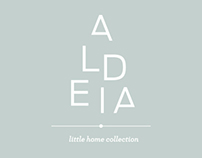 Aldeia (Little Home Collection)
