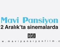Mavi Pansiyon Film / Lansman