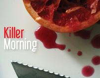 Killer Morning