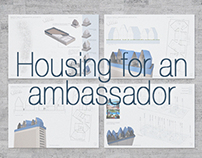 Housing for an Ambassador