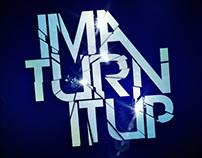 Ima Turn It Up