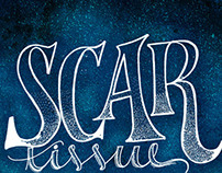 Scar tissue lettering