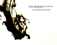 THE BORDER of matter