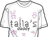T-Shirt - Talia's Daddy