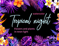 Tropical night. Watercolor exotic flowers in neon light