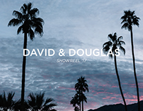 David & Douglas - Showreel '17