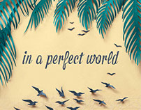 Sarah Dennis - In a Perfect World