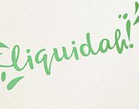Liquidah!