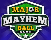 Major Mayhem Ball Game