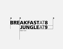 Breakfast at 8 Jungle at 9—An Exhibition Design