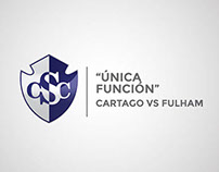 """""""Unica Función"""" Cartago vs Fulham"""