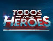 Todos Somos Héroes