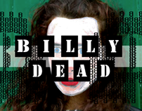 Billy Dead Fashions, First Outcome.