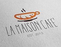 La Maison Cafe'