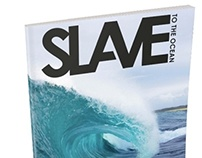 """""""Slave to the Ocean"""" Logo and Branding"""