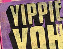 YIPPIE YAH YAH