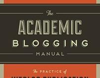 The Academic Blogging Manual