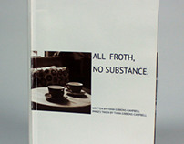 ALL FROTH, NO SUBSTANCE