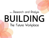 [ The Future Workplace ] Part 1_ Research and Analysis