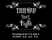 Throw That Fight!