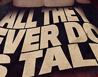 "POSTER: ""ALL THEY EVER DOIS TALK"""