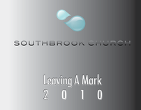 Annual Report . Southbrook Church . Leaving A Mark 2010