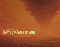 Colonization: Empty Channels of Mars