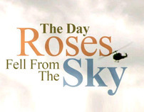 The Day Roses Fell From The Sky