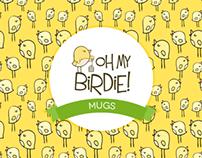 Oh my Birdie! Mugs