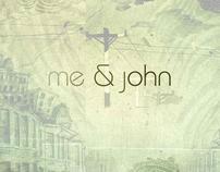 meet the reel me&john