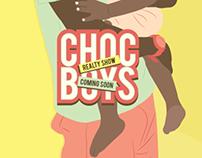 Choc Boys Reality Show