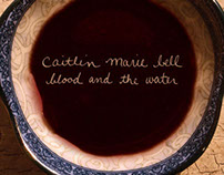 Blood and the Water - Caitlin Marie Bell