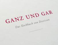 Dievision Cookbook »Ganz und Gar«
