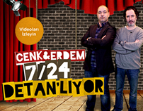 Cenk&Erdem 7/24 Detan'lıyor!