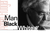 The Man of Black And White