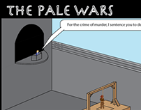 The Pale Wars